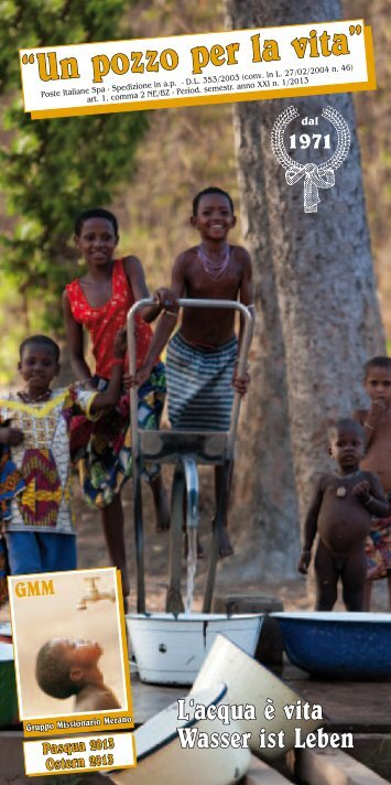 Un pozzo per la vita. Pasqua 2013 - Gruppo Missionario Merano