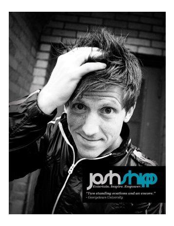Download Press Kit -8 pages PDF - Josh Shipp