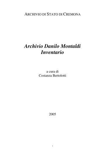 Archivio Danilo Montaldi Inventario - Istituto Centrale per gli Archivi