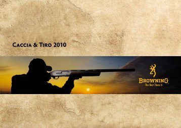 Caccia & Tiro 2010 - Browning International - Custom Shop ...