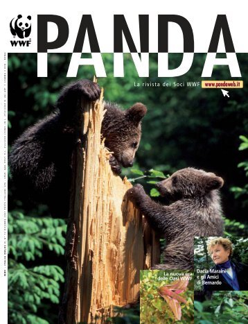 La rivista dei Soci WWF www.pandaweb.it