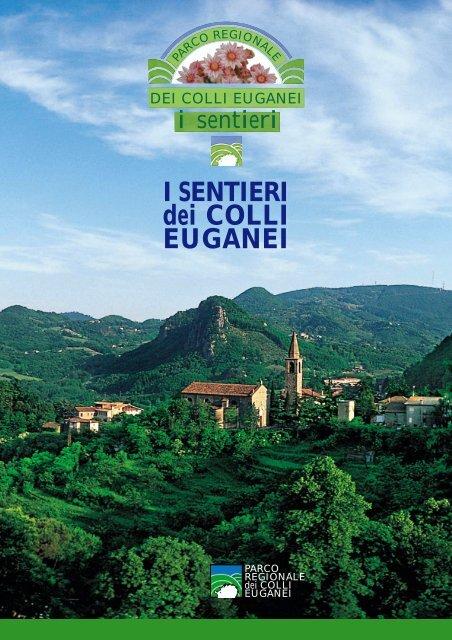 I Sentieri dei Colli Euganei - Hotel Terme Belsoggiorno