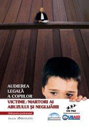AudiereA legAlA A copiilor victime/mArtori Ai Abuzului Si ... - cnpac