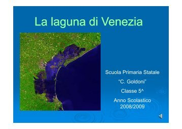 La laguna di Venezia La laguna di Venezia - Artemisia didattica