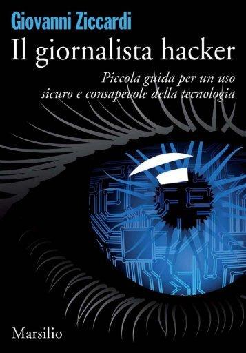Il giornalista hacker - Marsilio Editori . blog
