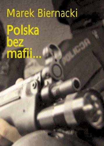 Polska bez mafii... - Marek Biernacki