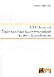 CAF Università. Migliorare un'organizzazione ... - Fondazione CRUI