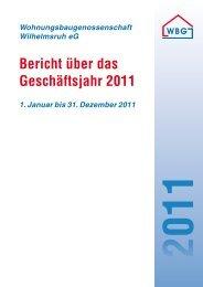 Geschäftsbericht 2011 - Wohnungsbaugenossenschaft Wilhelmsruh ...