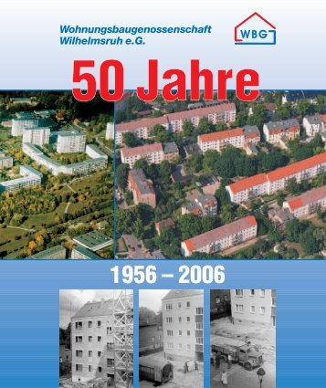Geschichte - Wohnungsbaugenossenschaft Wilhelmsruh eG