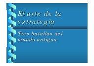 el arte de la estrategia: tres batallas del mundo antiguo