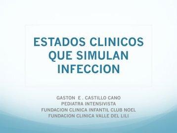 ESTADOS CLINICOS QUE SIMULAN INFECCION