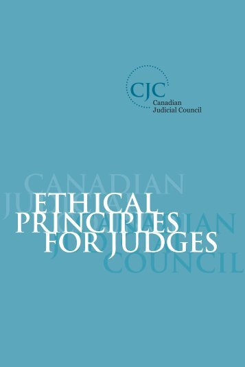 ETHICAL PRINCIPLES FOR JUDGES - Canadian Judicial Council