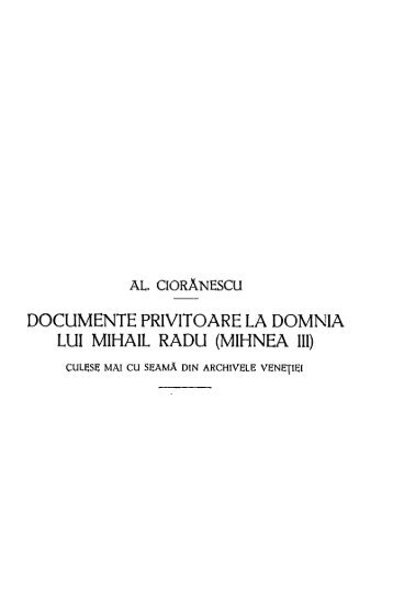 documente privitoare la domnia lui mihail radu (mihnea iii)