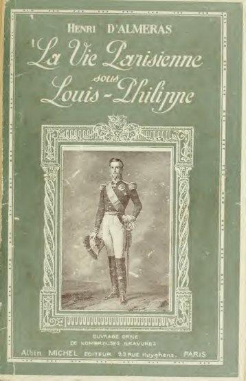 La vie parisienne : sous le règne de Louis-Philippe