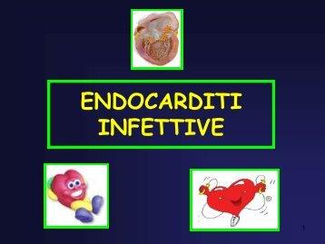 ENDOCARDITI INFETTIVE - Facoltà di Medicina e Chirurgia
