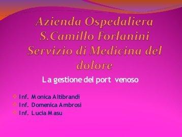 2) La gestione del port venoso - Azienda Ospedaliera S.Camillo ...