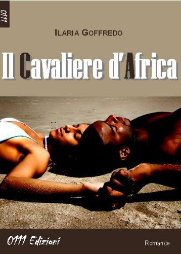Il Cavaliere d'Africa, Ilaria Goffredo - Quelli di ZEd