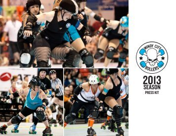 to download our Press Kit! - The Windy City Rollers