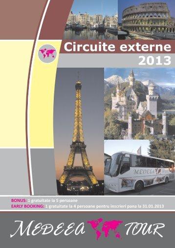 Circuite externe 2013 - MEDEEA TOUR | medeeatour.ro