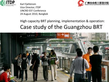 Case study of the Guangzhou BRT - UNCRD