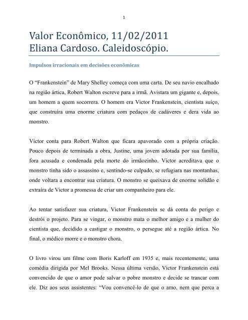 """""""Impulsos irracionais em decisões econômicas"""". - Eliana Cardoso"""