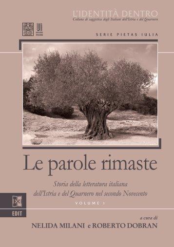 Volume I - Le parole rimaste - Roberto Dobran