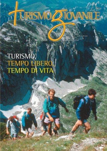 Turismo giovanile n. 4 - ottobre 2005 - Centro Turistico Giovanile