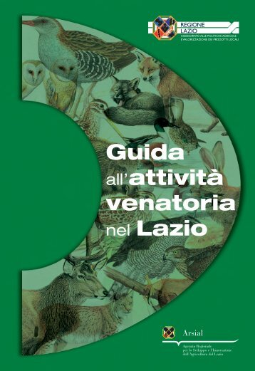 Guida all'attività venatoria nel Lazio - Agricoltura - Regione Lazio