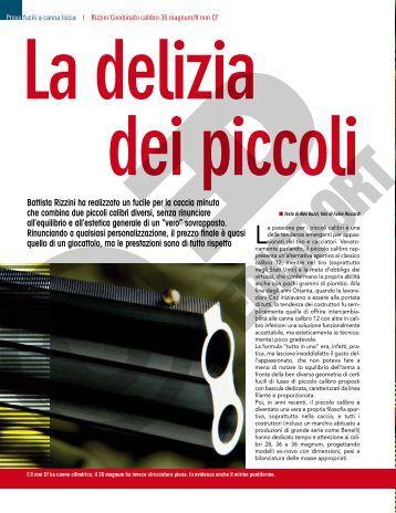 Battista Rizzini ha realizzato un fucile per la caccia minuta che ...