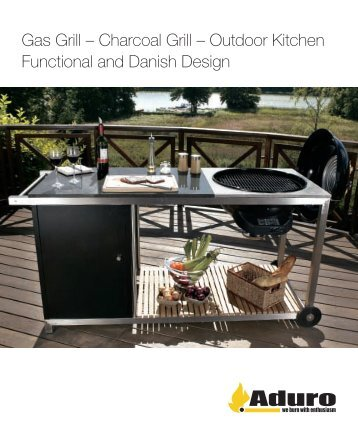 Gas Grill – Charcoal Grill – Outdoor Kitchen Functional and Danish ...