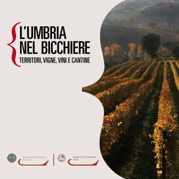 L'Umbria nel bicchiere - CCIAA di Perugia - Camere di Commercio