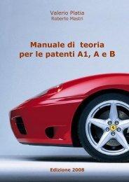 Manuale di Teoria per le patenti A1, A e B