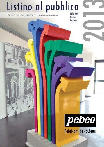 Listino al pubblico - Pebeo-Catalogue 2013 - Pébéo