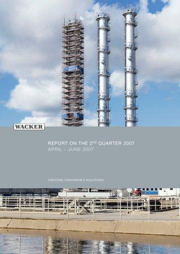 Quarterly Report Q2/2007 - Wacker Chemie