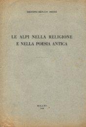 Giustino Renato Orsini - Le Alpi nella religione e nella poesia antica ...