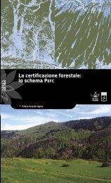 La certificazione forestale: lo schema PEFC - Arsia