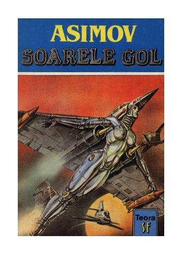 Asimov – Soarele Gol - CARTE BUNA