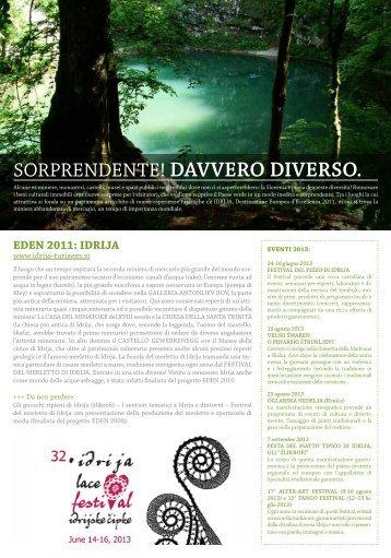 SORPRENDENTE! DAVVERO DIVERSO. - Slovenia
