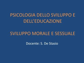 Sviluppo morale e sessuale - Psicologia-uniroma4.it
