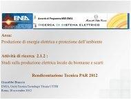 Studi sulla produzione elettrica locale da biomasse e scarti ... - Enea