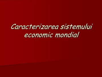 B_Sistemul economic mondial.pdf - Geographia Ludus
