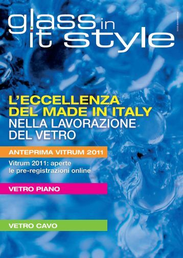 L'ECCELLENZA DEL MADE IN ITALY NELLA ... - Glass in it style