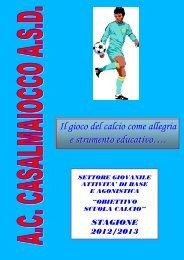 brochure progetto scuola calcio 2012/2013 - ac casalmaiocco