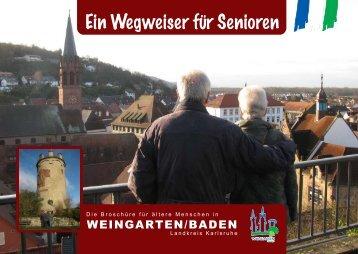 Seniorenwegweiser 2010 herunterladen - Gemeinde Weingarten ...