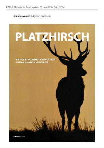 FOCUS Magazin für Augenoptiker, 06. Juni 2010, Seite 32/34.