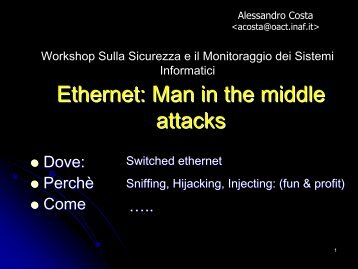 Ethernet: Man in the middle - Inaf