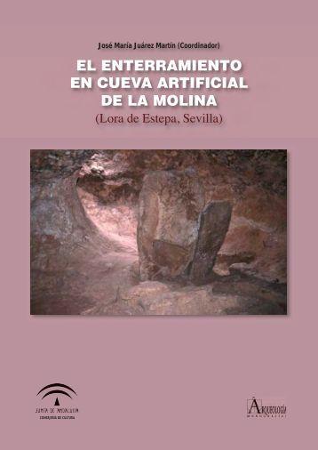 El enterramiento en cueva artificial de La Molina - Junta de Andalucía