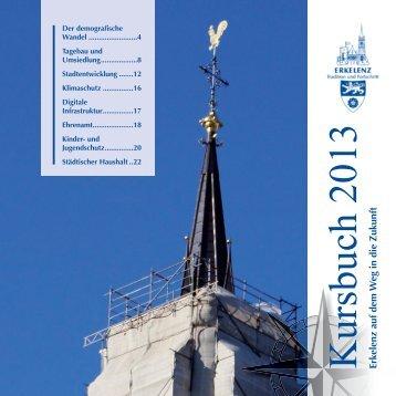 Kursbuch 2013 Erkelenz auf dem W eg in die Zukunft