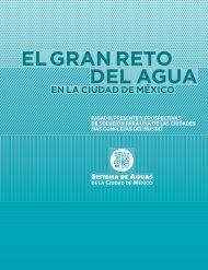 EL GRAN RETO DEL AGUA - Sistema de Aguas de la Ciudad de ...