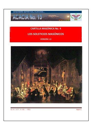 Cartilla No. 4: Los Solsticios Masónicos - R:.L:.S:. Acacia No. 13 - G ...